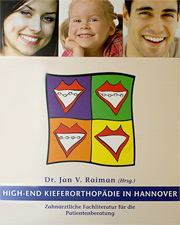High-End Kieferorthopädie in Hannover - Dr. Jan V. Raiman